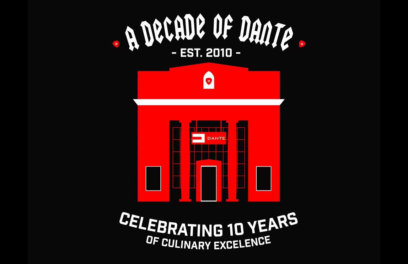 Dante 10-Year Anniversary